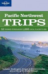 Pacific Northwest Trips - Danny Palmerlee, Lonely Planet