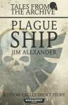 Plague Ship - Jim Alexander
