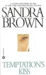 Temptation's Kiss - Sandra Brown