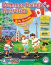 Summer Bridge Activities: Canadian Style! : Fifth to Sixth Grade - Julia Ann Hobbs, Carla Fisher, Rainbow Bridge Publishing