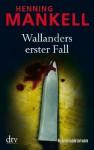 Wallanders erster Fall: und andere Erzählungen (German Edition) - Henning Mankell, Wolfgang Butt