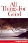 All Things for Good (Puritan Paperbacks) - Thomas Watson