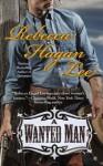 A Wanted Man (Berkley Sensation) - Rebecca Hagan Lee