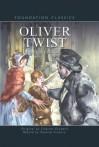 Oliver Twist (Foundation Classics) - Pauline Francis