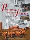 Pictures from the Farm: An Album of Family Farm Memories - John Allen