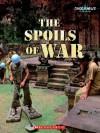 The Spoils of War - Karen Latchana Kenney