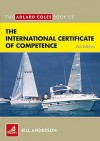 The Adlard Coles Book of the International Certificate of Competence: Pass Your ICC Test. Bill Anderson - Bill Anderson