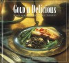 Gold'n Delicious: Recipes Hand-Picked from the Great Northwest - Junior League of Spokane