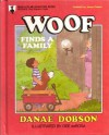 Woof Finds A Family - Danae Dobson