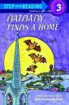 Batbaby Finds a Home (Step-Into-Reading, Step 3) - Robert M. Quackenbush