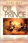 The Oil Prince - Karl May
