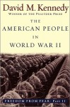 Freedom from Fear: American People in WWII - David M. Kennedy