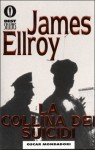 La collina dei suicidi - James Ellroy, Marco Pensante