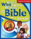Who's Who and Where's Where in the Bible for Kids - Stephen M. Miller