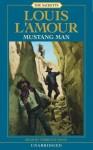 Mustang Man (Louis L'Amour) - Louis L'Amour