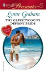 The Greek Tycoon's Defiant Bride (The Rich, the Ruthless and the Really Handsome, #2) (Modern Romance, #729) - Lynne Graham