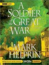 A Soldier of the Great War (MP3 Book) - Mark Helprin, David Colacci