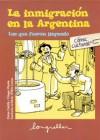 La inmigracion en la Argentina: Los que fueron llegando - Oche Califa, Diego Parés