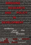 Bridging Research and Policy in Development: Evidence and the Change Process - Julius Court, John Young