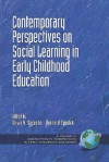 Contemporary Perspectives on Social Learning in Early Childhood Education (PB) - Bernard Spodek, Olivia Saracho