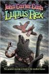 Lupus Rex - John Carter Cash