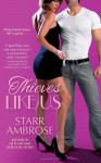 Thieves Like Us - Starr Ambrose