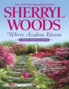 Where Azaleas Bloom (The Sweet Magnolias #10) - Sherryl Woods
