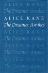 The Dreamer Awakes - Alice Kane, Sean Kane