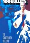 100 Bullets, Vol. 5: The Counterfifth Detective - Brian Azzarello, Eduardo Risso