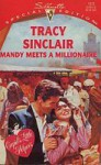 Mandy Meets a Millionaire (Cupid's Little Helper) (Harlequin Special Edition, No 1072) - Tracy Sinclair