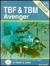 TBF/TBM Avenger in Detail & Scale - Bert Kinzey