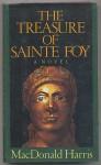 The Treasure of Sainte Foy - MacDonald Harris