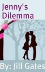 Jenny's Dilemma - Jill Gates