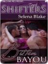 Bitten in the Bayou ( Stormy Weather, #2) - Selena Blake