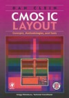 CMOS IC Layout: Concepts, Methodologies, and Tools - Dan Clein, Mark McCrindle, Emily Wolfinger