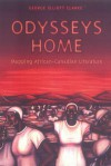 Odysseys Home - George Elliott Clarke