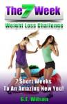 The 7 Week Weight Loss Challenge - Gary Wilson