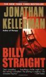 Billy Straight: A Novel - Jonathan Kellerman