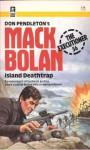 Island Deathtrap - E. Richard Churchill, Don Pendleton