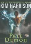 Pale Demon - Marguerite Gavin, Kim Harrison