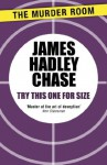 Try This One For Size - James Hadley Chase