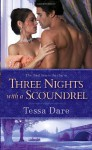 Three Nights With a Scoundrel: A Rouge Regency Romance - Tessa Dare