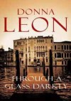 Through A Glass Darkly - Donna Leon