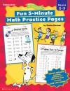 Fun 5-Minute Math Practice Pages (2-3) - Denise Kiernan