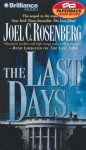 The Last Days - Joel C. Rosenberg, Patrick G. Lawlor
