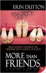 More Than Friends - Erin Dutton