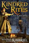 Kindred Rites (Night Calls #2) - Katharine Eliska Kimbriel