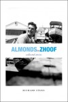 Almonds to Zhoof: Collected Stories - Richard G. Stern