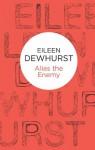 Alias the Enemy (Bello) - Eileen Dewhurst