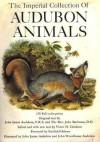 The Imperial Collection Of Audubon Animals: The Quadrupeds Of North America - John James Audubon, John Bachman